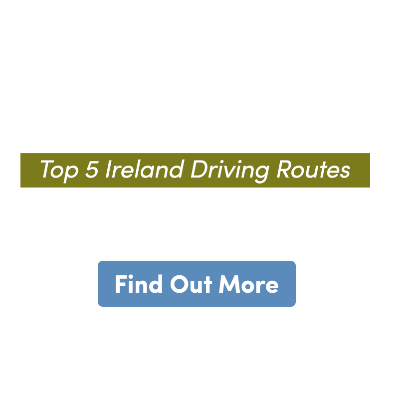 Top ireland driving routes find out more